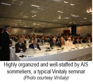 Highly organized and well-staffed by AIS sommeliers, a typical Vinitaly seminar